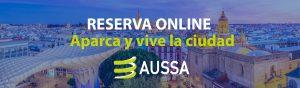 Reserva aparcamiento en el centro de Sevilla con AUSSA